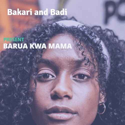 Barua Kwa Mama by Bakari and Badi (Hip hop Rap Version)